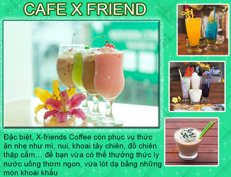 Cafe X - Friends - noinao.vn